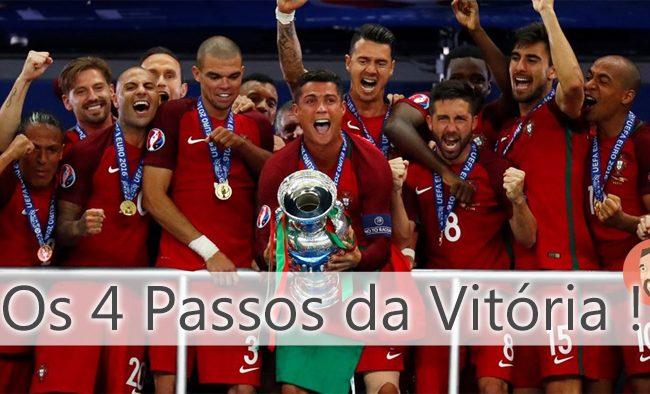 Os 4 Passos da Vitória – Orgulho de ser Português!