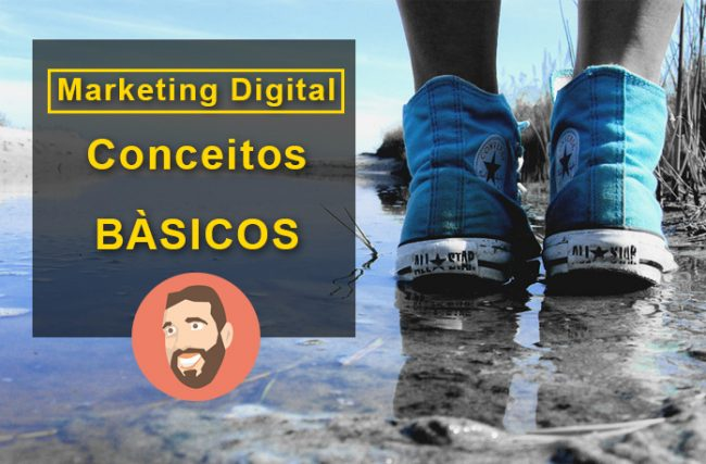 Marketing Digital – Conceitos básicos